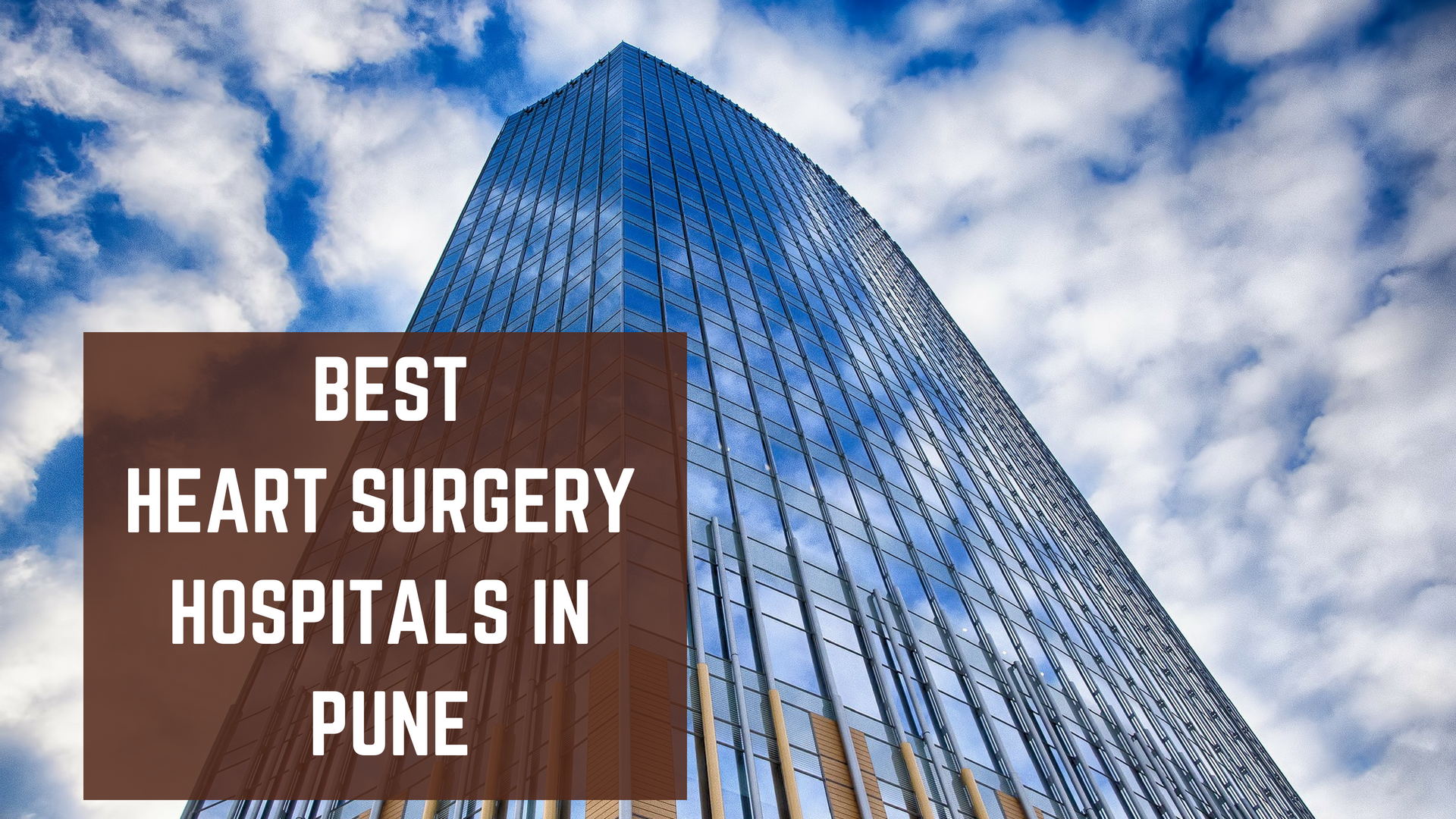 Top 10 Best Heart Surgery Hospitals In Pune Essencz