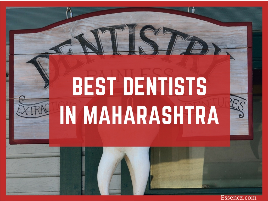 Top 10 Best Dentists in Maharashtra - Essencz
