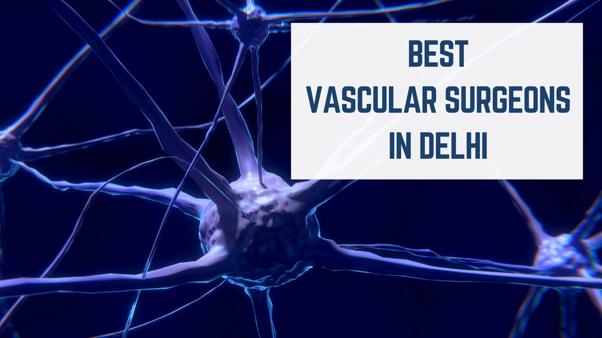 Essencz- Best Vascular Surgeons in Delhi - Essencz